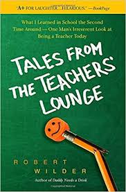 Tales from the Teachers Lounge