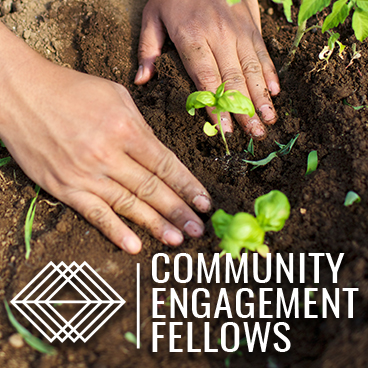 Click to learn more about Community Engagement Fellows
