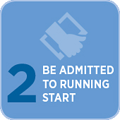 Step 2. Be Admitted to Running Start.