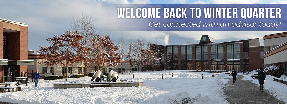 Welcome back to winter quarter. Get connected with an advisor today!
