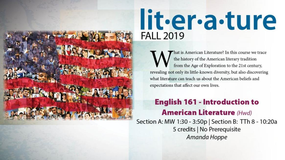 Fall 19 ENGL 161A&B - Introduction to American Literature