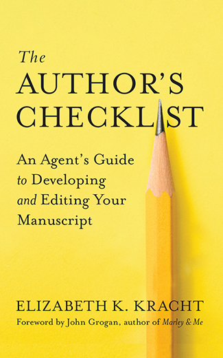 Cover of The Author's Checklist by Elizabeth Kracht. A pencil on a yellow background.